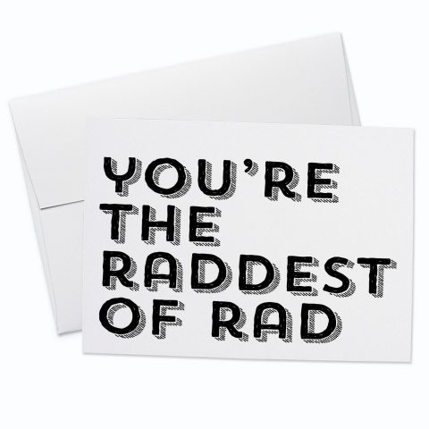 You're Rad Card