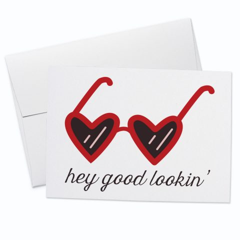 Hey Good Lookin Greeting Card